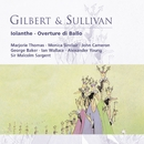 Gilbert & Sullivan: Iolanthe - Overture di Ballo/Sir Malcolm Sargent