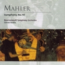 Mahler: Symphony No. 10/Sir Simon Rattle/Bournemouth Symphony Orchestra