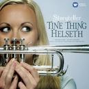 Storyteller/Tine Thing Helseth