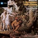 Mendelssohn: A Midsummer Night's Dream/André Previn