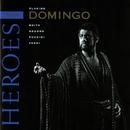 Opera Heroes: Placido Domingo/Placido Domingo