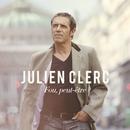Fou, peut-être [Edition Deluxe] (Edition Deluxe)/Julien Clerc