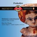 Prokofiev: Sinfonia concertante/Han-Na Chang