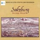 Musik in alten Städten & Residenzen: Salzburg/Bernhard Paumgartner