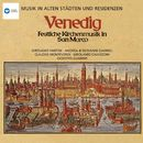 Musik in alten Städten & Residenzen: Venedig/Consortium Musicum/Rudolf Ewerhart/RIAS-Kammerchor