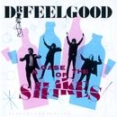 A Case Of The Shakes/Dr. Feelgood