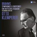 Brahms: Symphonies; Ein deutsches Requiem (Klemperer Legacy)/Otto Klemperer