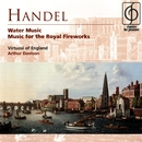 Handel Water Music and Music for the Royal Fireworks/Virtuosi of England/Arthur Davison