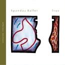 True (Special Edition)/Spandau Ballet