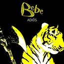Adios/Bebe