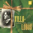 Villa-Lobos Conducts Villa-Lobos/Heitor Villa-Lobos/Orchestre National De La Radiodiffusion Française