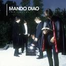 The Quarry/Mando Diao