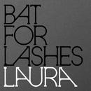 Laura/Bat For Lashes