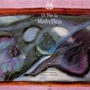 Os Dias Da Madredeus/Madredeus