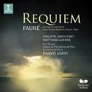 Fauré Requiem, Cantique de Jean Racine/Paavo Järvi/Philippe Jaroussky/Matthias Goerne/Choeur de l'Orchestre de Paris/Orchestre de Paris