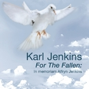 For the Fallen: in memoriam Alfryn Jenkins/Karl Jenkins