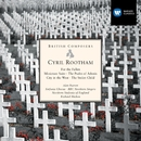 Cyril Rootham: For the Fallen etc/Richard Hickox