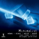 Minimalists/Christopher Warren-Green/London Chamber Orchestra