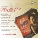 Walton: Troilus and Cressida/Lawrence Foster