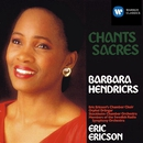 Chants Sacre/Barbara Hendricks