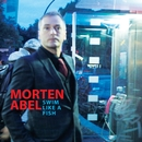 Swim Like A Fish/Morten Abel