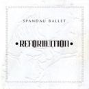 Reformation/Spandau Ballet