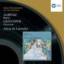Albéniz: Iberia, Granados, Goyescas/Alicia de Larrocha
