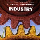 Industry/Richard Thompson & Danny Thompson