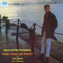 Ferry Cross The Mersey [Mono And Stereo Version]/Gerry & The Pacemakers