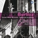Berlioz: Grande Messe des Morts - Symphonie Fantastique/André Previn