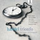Handel Il Trionfo Del Tempo/Natalie Dessay/Emmanuelle Haïm/Le Concert d`Astrée
