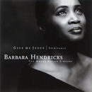 Spirituals Volume 2/Barbara Hendricks