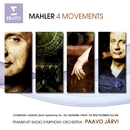Mahler: 4 Movements/Paavo Jarvi