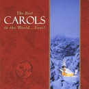 The Best Carols in the World...Ever!/The Best Carols in the World...Ever!