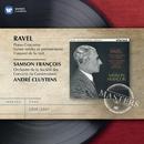 Ravel: Piano Concertos etc/Samson François