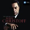 The Very Best Of Boris Christoff/Boris Christoff