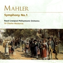 Mahler: Symphony No.1/Royal Liverpool Philharmonic Orchestra/Sir Charles Mackerras