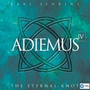 Adiemus IV - The Eternal Knot/Adiemus