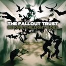 Before The Light Goes/The Fallout Trust