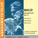 Mahler - Resurrection Symphony/Otto Klemperer/Elisabeth Schwarzkopf/Philharmonia Orchestra
