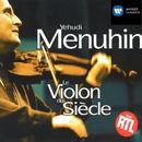 le violon du siecle/Yehudi Menuhin