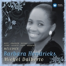 Barbara Hendricks: Chansons & Melodies/Barbara Hendricks