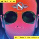 Northland Wonderland/Melodie MC