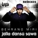 Jalla dansa Sawa [Remixes] (Remixes)/Behrang Miri