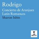 Latin Romances for Guitar/Sharon Isbin/Lawrence Foster/Saint Paul Chamber Orchestra/Hugh Wolff/Orchestre de Chambre de Lausanne
