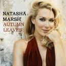 Autumn Leaves/Natasha Marsh