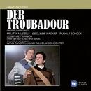 Verdi auf Deutsch: Der Troubadour/Josef Metternich/Melitta Muszely