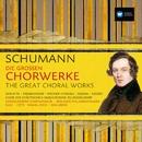 Schumann: Die Großen Chorwerke / The Great Choral Works/Various Artists/Wolfgang Sawallisch/Edda Moser/Dietrich Fischer-Dieskau/Nicolai Gedda
