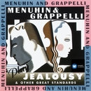 Menuhin & Grappelli Play Jealousy & Other Great Standards/Yehudi Menuhin/Stéphane Grappelli