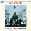 A World Of Our Own/The Seekers